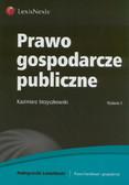 Strzyczkowski Kazimierz - Prawo gospodarcze publiczne
