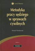 Pietrzkowski Henryk - Metodyka pracy sędziego w sprawach cywilnych