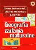 Domachowski Roman, Młynarczyk Grażyna, Pelle Ewa - Geografia Zadania maturalne + CD