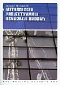 Jaworski Kazimierz M. - Metodologia projektowania realizacji budowy