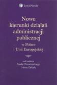 Nowe kierunki działań administracji publicznej