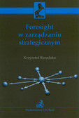 Borodako Krzysztof - Foresight w zarządzaniu strategicznym