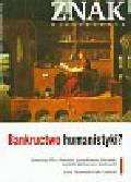 Znak 653 10/2009 Bankructwo humanistyki ? Miesięcznik