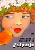 Musierowicz Małgorzata - Pulpecja