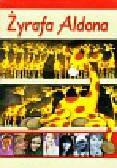 Graff-Oszczepalińska Marzanna - Żyrafa Aldona (Płyta CD)