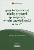 Przyjemski Stanisław Maria - Spory kompetencyjne między organami sprawującymi wymiar sprawiedliwości w Polsce