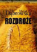 Dąbrowska Maria - Rozdroże