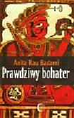 Badami Anita Rau - Prawdziwy bohater