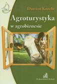 Knecht Damian - Agroturystyka w agrobiznesie