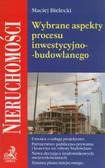 Bielecki Maciej - Wybrane aspekty procesu inwestycyjno-budowlanego