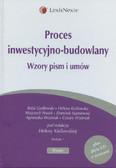 Proces inwestycyjno-budowlany + CD. Wzory pism i umów