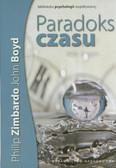 Zimbardo Philip G., Boyd John - Paradoks czasu