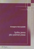 Gorczyński Grzegorz - Spółka jawna jako podmiot prawa
