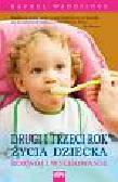 Waddilove Rachel - Drugi i trzeci rok życia dziecka. Rozwój i wychowanie