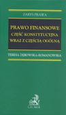 Dębowska-Romanowska Teresa - Prawo finansowe część konstytucyjna wraz z częścią ogólną