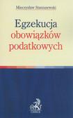 Staniszewski Mieczysław - Egzekucja obowiązków podatkowych