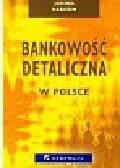 Harasim Janina - Bankowość detaliczna w Polsce
