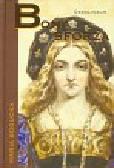 Bogucka Maria - Bona Sforza