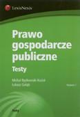 Będkowski-Kozioł Michał, Gołąb Łukasz - Prawo gospodarcze publiczne Testy