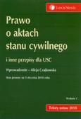 Czajkowska Alicja - Prawo o aktach stanu cywilnego i inne przepisy dla USC