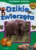 Encyklopedia małolatka Dzikie zwierzęta