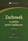 Księżak Paweł - Zachowek w polskim prawie spadkowym