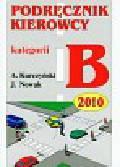 Kurczyński Antoni, Nowak Jarosław - Podręcznik kierowcy kat B 2005