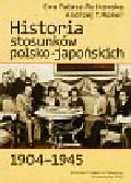 Pałasz-Rutkowska Ewa, Romer Andrzej T. - Historia stosunków polsko japońskich 1904-1945