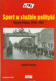 Ferenc Jakub - Sport w służbie polityki. Wyścig Pokoju 1948-1989