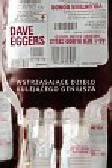 Eggers Dave - Wstrząsające dzieło kulejącego geniusza