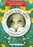 Grzelak Agnieszka - Córka Szklarki