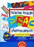 Nicholson Sue, Robins Deri - Wielka księga prac plastycznych