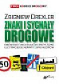 Drexler Zbigniew - Znaki i sygnały drogowe