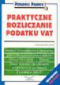 Stężewski S. - Praktyczne rozliczanie podatku VAT