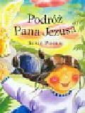 Poole Susie - Podróż Pana Jezusa + kolorowanka