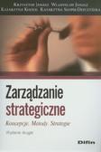 Janasz Krzysztof, Janasz Władysław, Kozioł Katarzyna, Szopik-Depczyńska Katarzyna - Zarządzanie strategiczne
