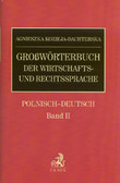 Kozieja-Dachterska Agnieszka - Grossworterbuch der wirtschafts und rechtssprache polnisch deutsch band 2