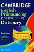 Jones Daniel - Cambridge english pronouncing dictionary z płytą CD