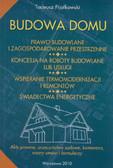 Fijałkowski Tadeusz - Budowa domu. Akty prawne, orzecznictwo sądowe, komentarz, wzory umów i formularzy