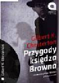 Chesterton Gilbert K. - Przygody księdza Browna