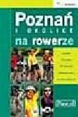 Kalaniewicz Andrzej - Poznań i okolice na rowerze