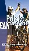 Albrecht Piotr, Buczyński Aleksander, Burzyńska Katarzyna - Polska na rowerze