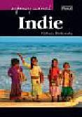 Dzikowska Elżbieta - Wyprawy marzeń Indie