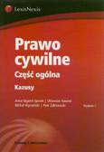 Stępień-Sporek Anna, Nawrot Oktawian, Wyrwiński Michał - Prawo cywilne Część ogólna Kazusy