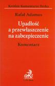 Adamus Rafał - Upadłość a przewłaszczenie na zabezpieczenie Komentarz