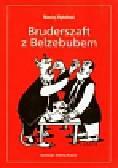 Rybiński Maciej - Bruderszaft z Belzebubem