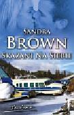 Brown Sandra - Skazani na siebie