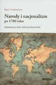 Hobsbawm Eric - Narody i nacjonalizm po 1780 roku. Program, mit, rzeczywistość
