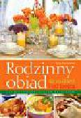 Czechowska Kinga - Rodzinny obiad na co dzień i od święta