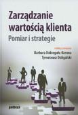 Zarządzanie wartością klienta Pomiar i strategie
